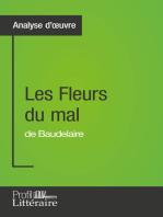 Les Fleurs du mal de Baudelaire (Analyse approfondie)