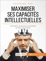 Maximiser ses capacités intellectuelles