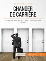 Comment changer de carrière ?