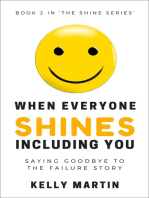 When Everyone Shines Including You