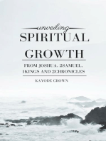 Unveiling Spiritual Growth From Joshua, 2Samuel, 1Kings, and 2Chronicles