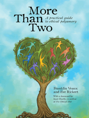 More Than Two by Franklin Veaux, Eve Rickert, and Janet Hardy - Read Online