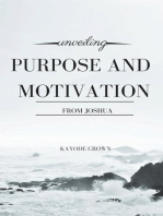 Unveiling Purpose and Motivation From Joshua