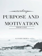 Unveiling Purpose and Motivation From Luke