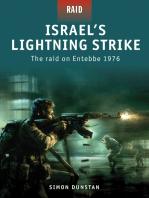Israel's Lightning Strike: The raid on Entebbe 1976