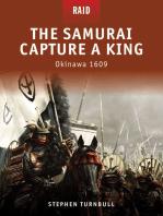 The Samurai Capture a King