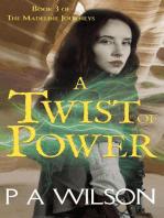 A Twist of Power