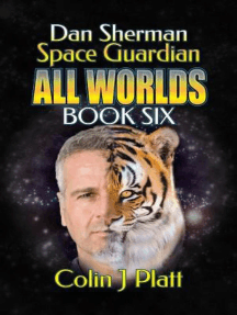Dan Sherman Space Guardian: All Worlds, #4