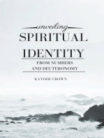 Unveiling Spiritual Identity From Numbers and Deuteronomy