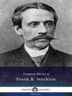Delphi Complete Works of Frank R. Stockton (Illustrated)
