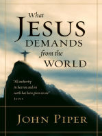 What Jesus Demands from the World (All authority in heaven and on earth has been given to me.