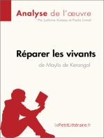 Réparer les vivants de Maylis de Kerangal (Anlayse de l'œuvre)