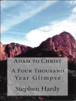 A Four Thousand Year Glimpse