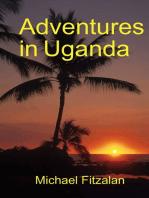Adventures in Uganda