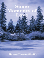 Some Moments of Love