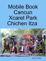 Mobile Book Cancun - Xcaret Park - Chichen Itza