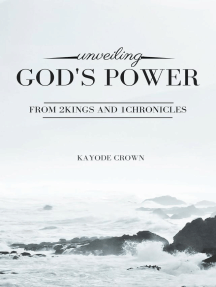 Unveiling God's Power From 2Kings and 1Chronicles