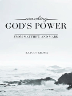 Unveiling God's Power From Matthew and Mark