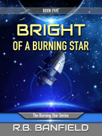 Bright of a Burning Star