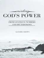 Unveiling God's Power From Leviticus, Numbers and Deuteronomy