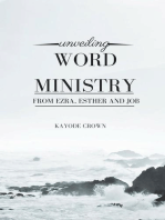 Unveiling Word Ministry From Ezra, Esther and Job