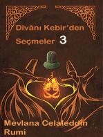 Divan-ı Kebir'den Seçmeler 3