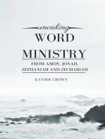 Unveiling Word Ministry From Amos, Jonah, Zephaniah, and Zechariah