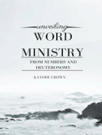 Unveiling Word Ministry From Numbers and Deuteronomy