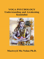 Yoga Psychology, Understanding and Awakening Kundalini