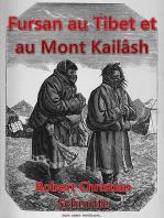Fursan au Tibet et au Mont Kailash