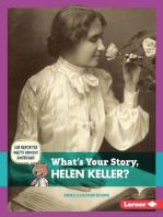 What's Your Story, Helen Keller?