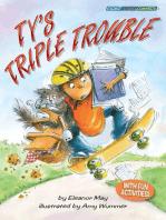 Ty's Triple Trouble
