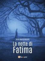 La notte di Fatima