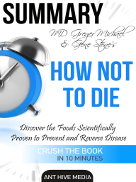 Greger Michael & Gene Stone's How Not to Die