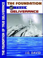 The Foundation of True Deliverance