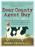 Dear County Agent Guy: Calf Pulling, Husband Training, and Other Curious Dispatches from a Midwestern Dairy Farmer