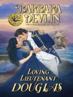 Loving Lieutenant Douglas