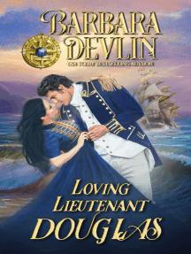 Loving Lieutenant Douglas: Brethren of the Coast