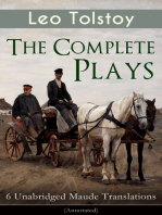 The Complete Plays of Leo Tolstoy – 6 Unabridged Maude Translations (Annotated)