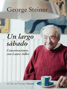 Un largo sábado: Conversaciones con Laure Adler