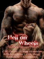 Hell on Wheels (Bad Boy Romance Bundle)