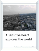 A Sensitive Heart Explores The World