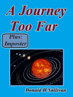 A Journey Too Far Plus Imposter