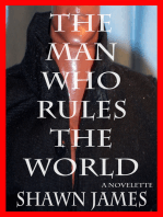 The Man Who Rules The World