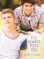 I'll Always Miss You