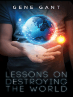 Lessons on Destroying the World