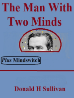 The Man With Two Minds Plus Mindswitch