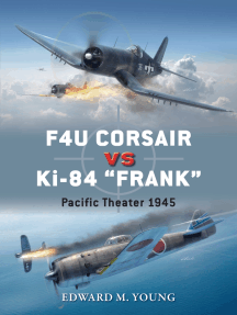 "F4U Corsair vs Ki-84 ""Frank"": Pacific Theater 1945"