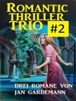 Romantic Thriller Trio #2