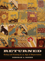 Returned: Going and Coming in an Age of Deportation